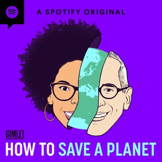 Podcast Recs – How to Save a Planet